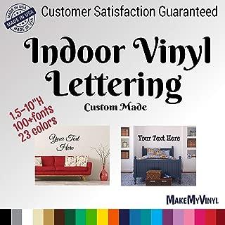 Custom Text Vinyl Wall Decal Sticker Art Indoor Vinyl, 1.5 inch to 10 inch Size