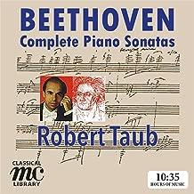Beethoven: Complete Piano Sonatas - Robert Taub (MC Classical Library)