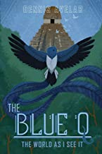The Blue Q: The World As I See It