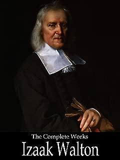 The Complete Works of Izaak Walton