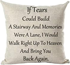 ramirar If Tears Could Build A Stairway and Memories were A Lane I Would Walk Right Up to Heaven Throw Pillow Cover Case Cushion Home Living Room Bed Sofa Car Cotton Linen Square 18 x 18 Inches