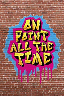 On Point All The Time Graffiti Music Cool Huge Large Giant Poster Art 36x54