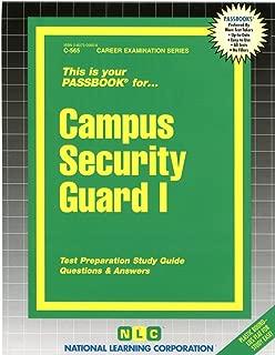 Campus Security Guard I(Passbooks) (Career Examination Passbooks)