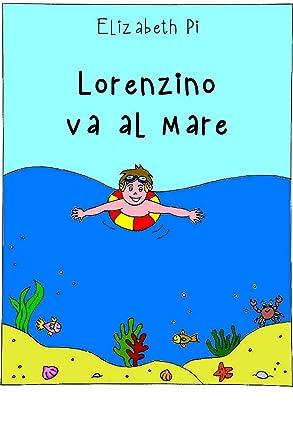 Lorenzino va al Mare