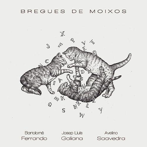 Bregues de Moixos de Josep Lluís Galiana, Avelino Saavedra ...