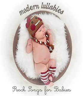 Modern Lullabies: Rock Songs for Babies
