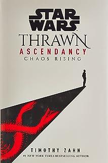 Star Wars: Thrawn Ascendancy (Book I: Chaos Rising)