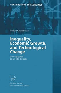 Inequality, Economic Growth, and Technological Change: New Aspects in an Old Debate