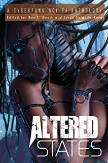 Altered States cyberpunk anthologies Book 1 (1)