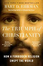 Best bart ehrman the triumph of christianity Reviews