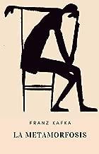 Kafka - La metamorfosis (Spanish Edition)