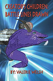 Creator's Children: Battle Lines Drawn