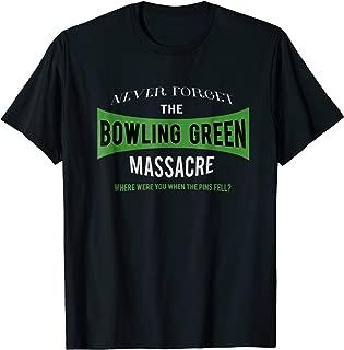 Bowling Green Massacre Tshirt- Fake News Anti Trump shirt