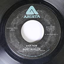 Barry Manilow 45 RPM Even Now / I Was a Fool (To Let You Go)