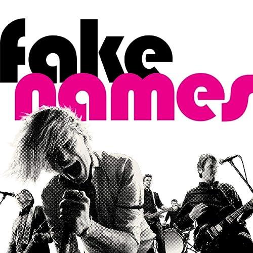 Fake Names [Explicit]