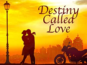 Destiny Called Love