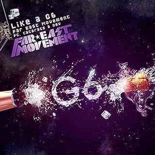 Best far east movement like a g6 Reviews