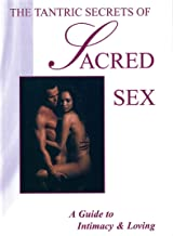 the tantric secrets of sacred sex