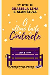O último baile de Cinderele (Universo Esquecer Livro 1) eBook Kindle