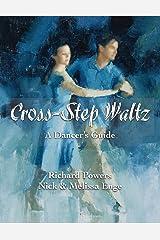 Cross-Step Waltz: A Dancer's Guide Paperback