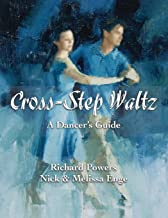 Cross-Step Waltz: A Dancer's Guide