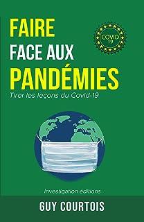 Faire face aux pandémies: Tirer les leçons du Covid-19 (French Edition)