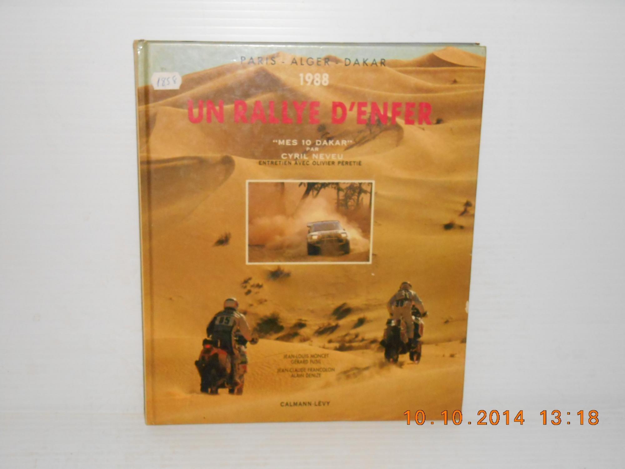 Le 10e Paris Alger Dakar 1988 Un Rallye D Enfer Obahaf Ro To