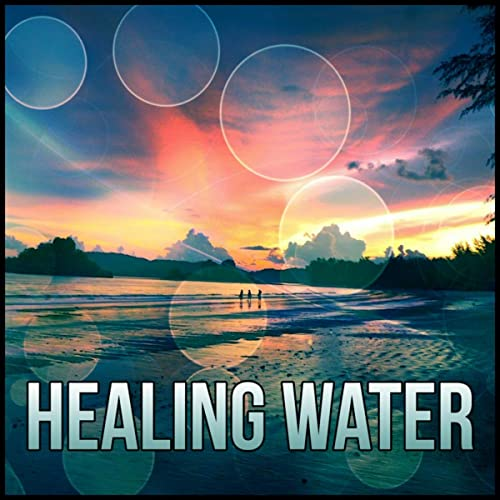 Healing Water - Music for Relaxation & Meditation, Sleep Song, Lucid