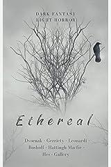 Ethereal Kindle Edition