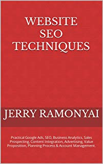 Website SEO Techniques: Practical Guide, Google Ads, SEO, Business Analytics, Sales Prospecting, Content Integration, Adve...