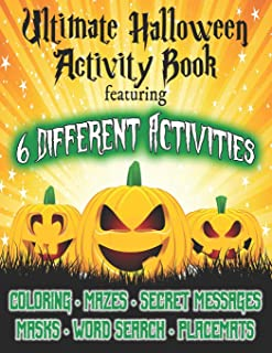 Ultimate Halloween Activity Book: For Toddlers and Kids, Children's Workbook for Boys and Girls Ages 2-4, 4-8