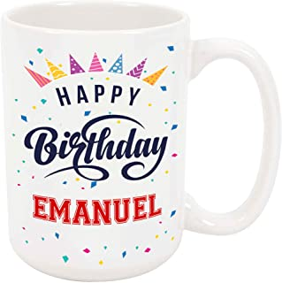 Happy Birthday Emanuel - Large 15 Ounce Coffee or Tea Mug, Gift Present Birthday Unique Special Fun Idea