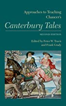 Approaches to Teaching Chaucer's Canterbury Tales (Approaches to Teaching World Literature Book 131)