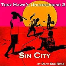 Sin City - Tony Hawk's Underground 2