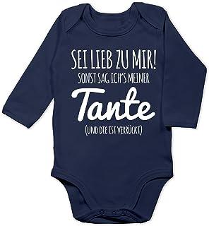Shirtracer Sprüche Baby - Sei lieb zu Mir sonst sag ichs meiner Tante - Baby Body Langarm