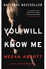 You Will Know Me: A Novel Kindle Edition