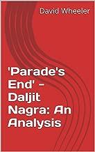 'Parade's End' - Daljit Nagra: An Analysis