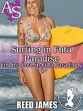 Surfing in Futa Paradise (Finding Love in Futa Paradise 2)