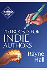 200 Boosts for Indie Authors: Empowering Inspiration and Practical Advice (Writer's Craft Book 36) (English Edition) Formato Kindle