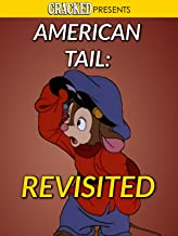 American Tale: Revisited