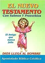 El Nuevo Testamento Con Salmos Y Proverbios