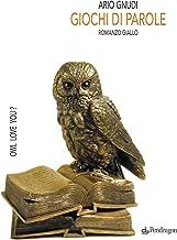Giochi di parole (Linferno Vol. 258) (Italian Edition)