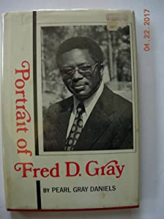 Portrait of Fred D. Gray: Minister, civil rights lawyer, and Alabama representative
