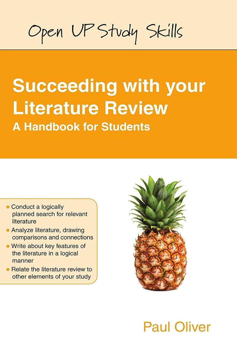 複製雇った降下Succeeding with Your Literature Review: A Handbook for Students (Open Up Study Skills)