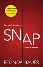 Snap:  The best crime novel I've read in a very long time' Val McDermid