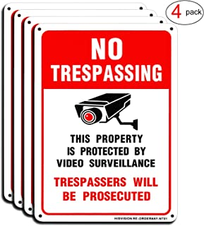 Video Surveillance Sign(4 Pack), No Trespassing Private Property Warning Sign, 10