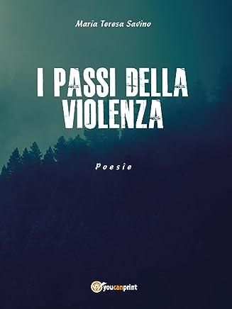 I passi della violenza
