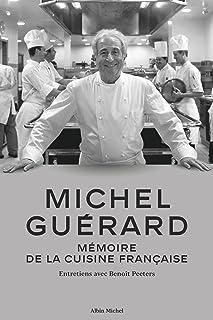 Michel Guérard: Mémoire de la cuisine française - Entretiens avec Benoît Peeters