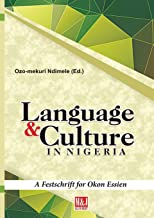 Languages and Culture in Nigeria: A Festschrift for Okon Essien
