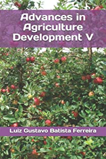 Advances in Agriculture Development V